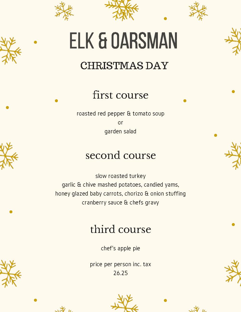 Elk & Oarsman Christmas Day Menu