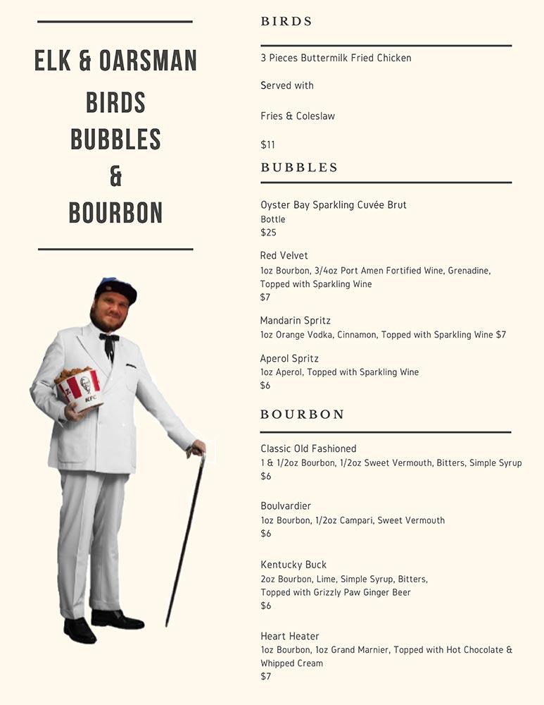 Elk & Oarsman Tuesday Birds, Bubbles & Bourbon Menu